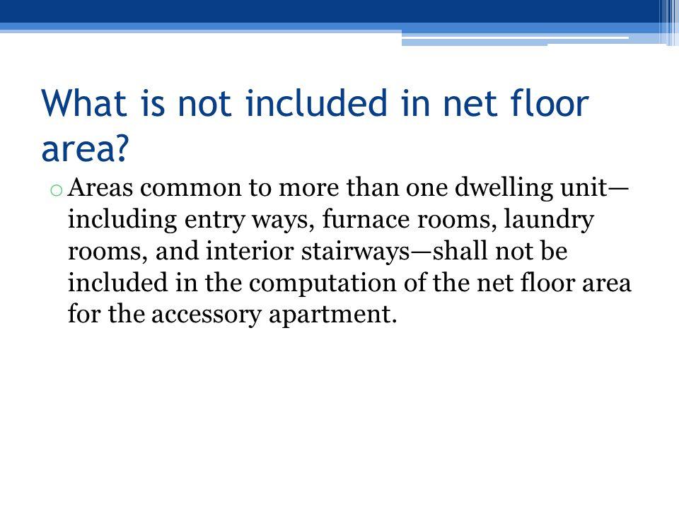 What is not included in net floor area.