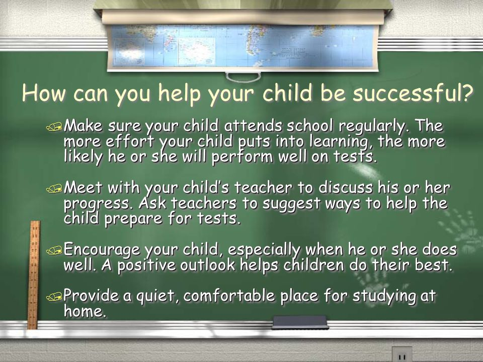 How can you help your child be successful. / Make sure your child attends school regularly.