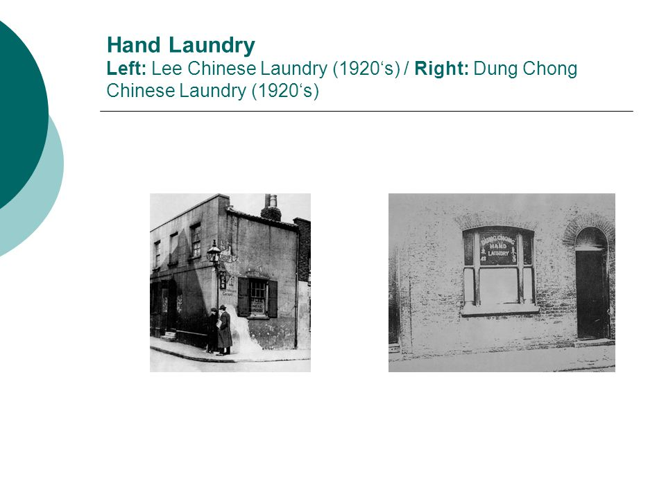 Hand Laundry Left: Lee Chinese Laundry (1920's) / Right: Dung Chong Chinese Laundry (1920's)