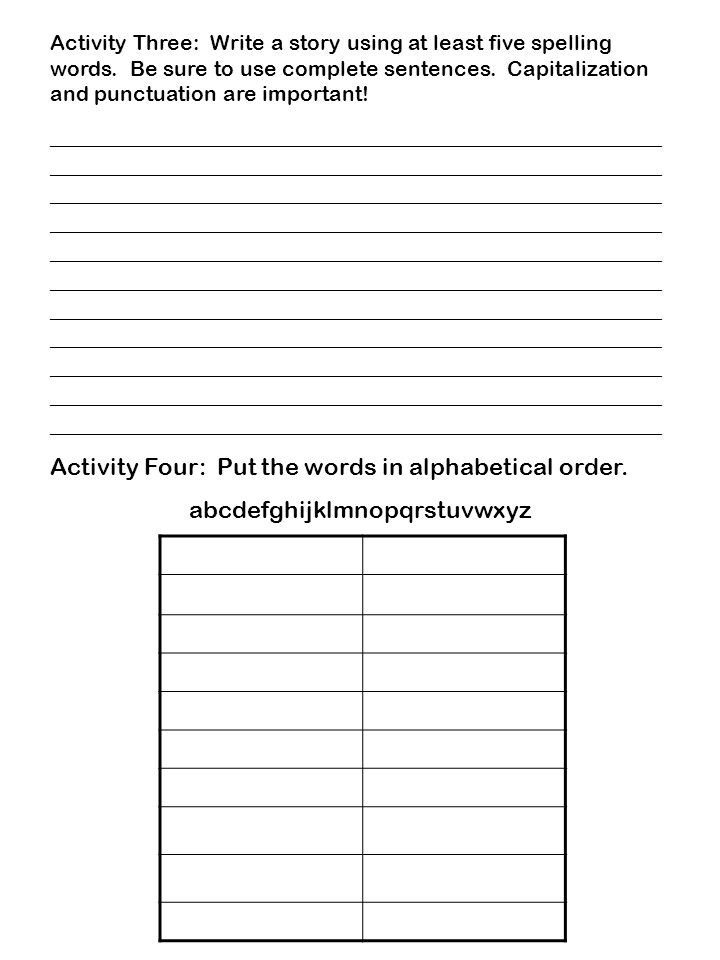 Activity Three: Write a story using at least five spelling words.
