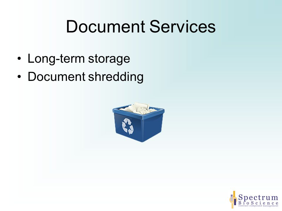 Document Services Long-term storage Document shredding