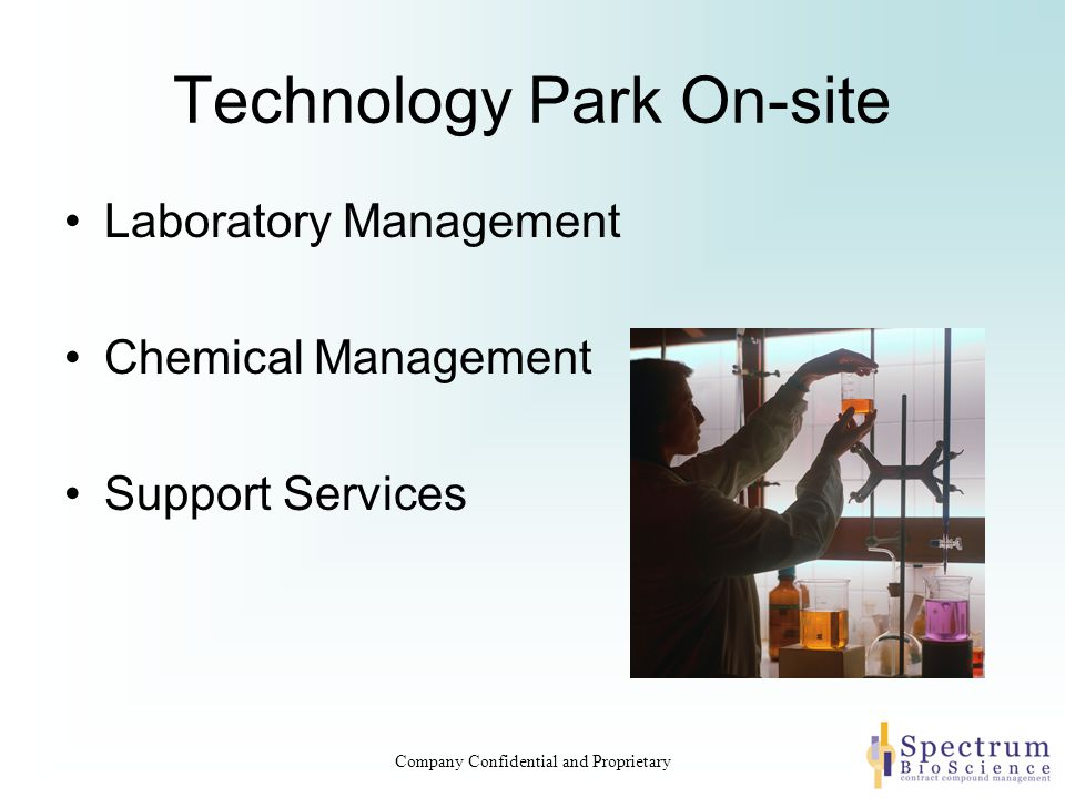 Technology Park On-site Laboratory Management Chemical Management Support Services Company Confidential and Proprietary