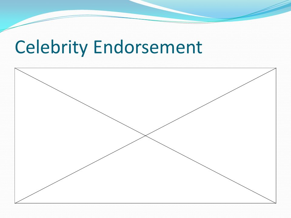 Celebrity Endorsement http://www.youtube.com/watch v=fxVUPe2 nQj8