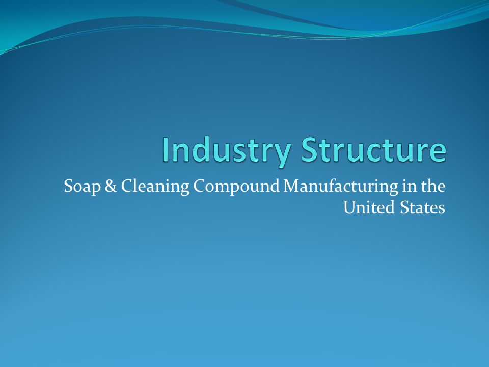 Soap & Cleaning Compound Manufacturing in the United States