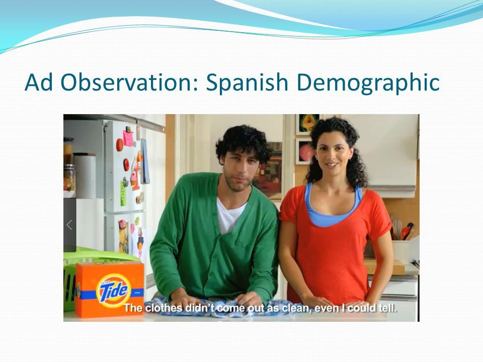 Ad Observation: Spanish Demographic