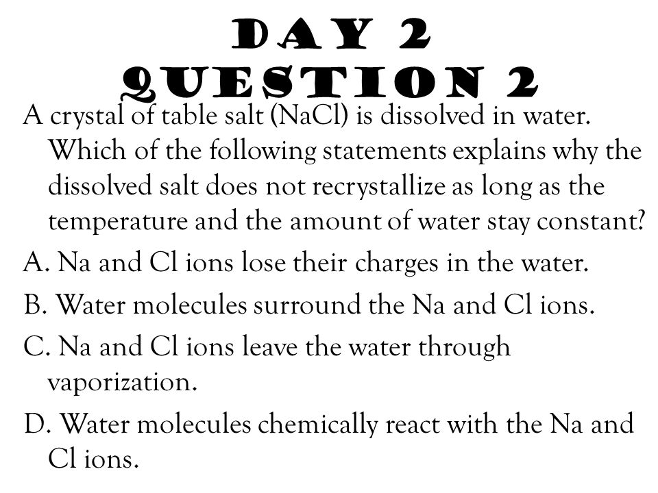 Day 2 answers 1.Which of the following solutions has the highest concentration of solute.