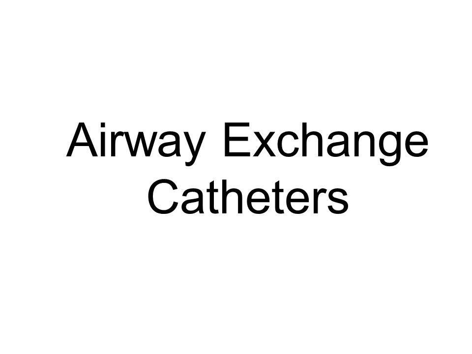 Airway Exchange Catheters