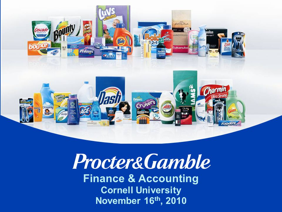 P&G Finance & Accounting Mission To provide leadership to business decision- making, and sound, innovative planning to maximize long-term profits, cash flow and total return to shareholders.
