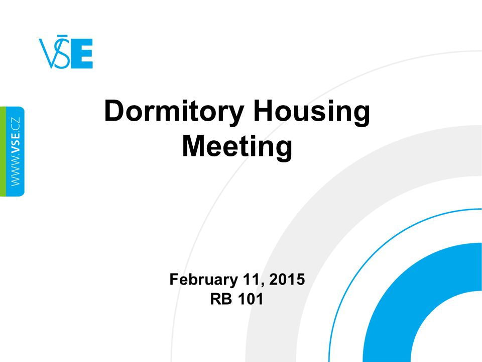 Dormitory Housing Meeting February 11, 2015 RB 101