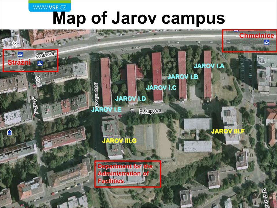 Map of Jarov campus JAROV I.A JAROV I.B JAROV I.C JAROV I.D JAROV III.G JAROV I.E JAROV III.F Department for the Administration of Facilities Strážní Chmelnice