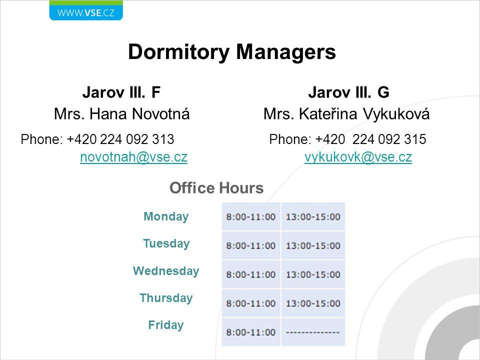 Dormitory Managers Jarov III. F Mrs.