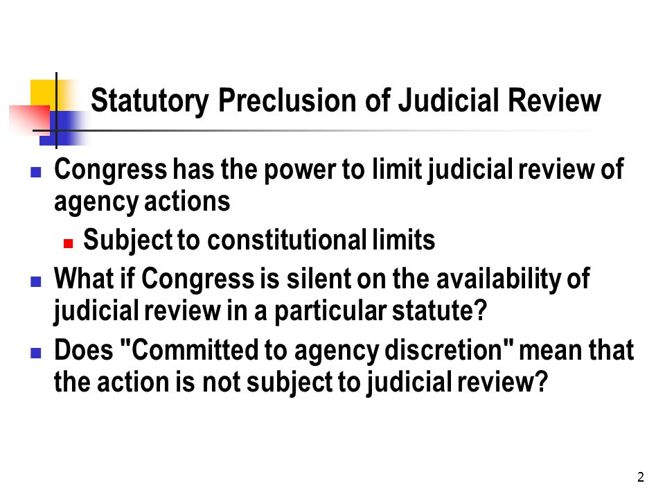 3 Is there Judicial Review at All.Abbott Labs is an early foundational case in administrative law.