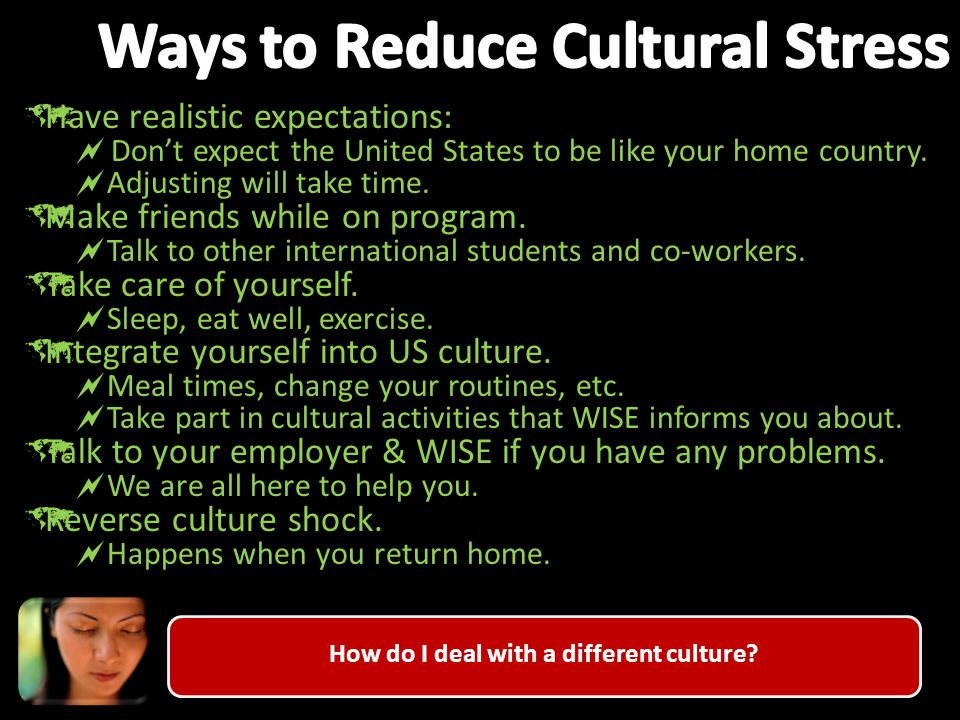 How do I deal with a different culture.