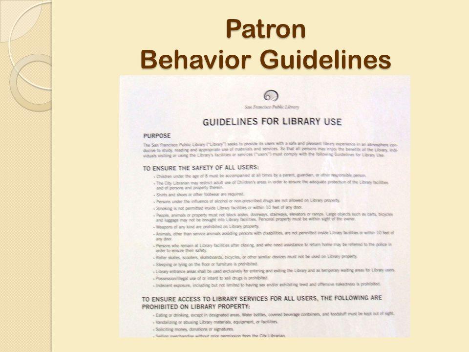 Patron Behavior Guidelines