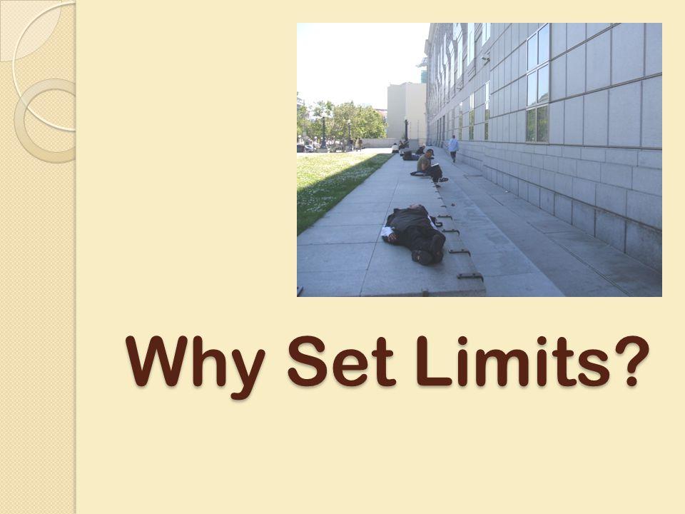Why Set Limits?