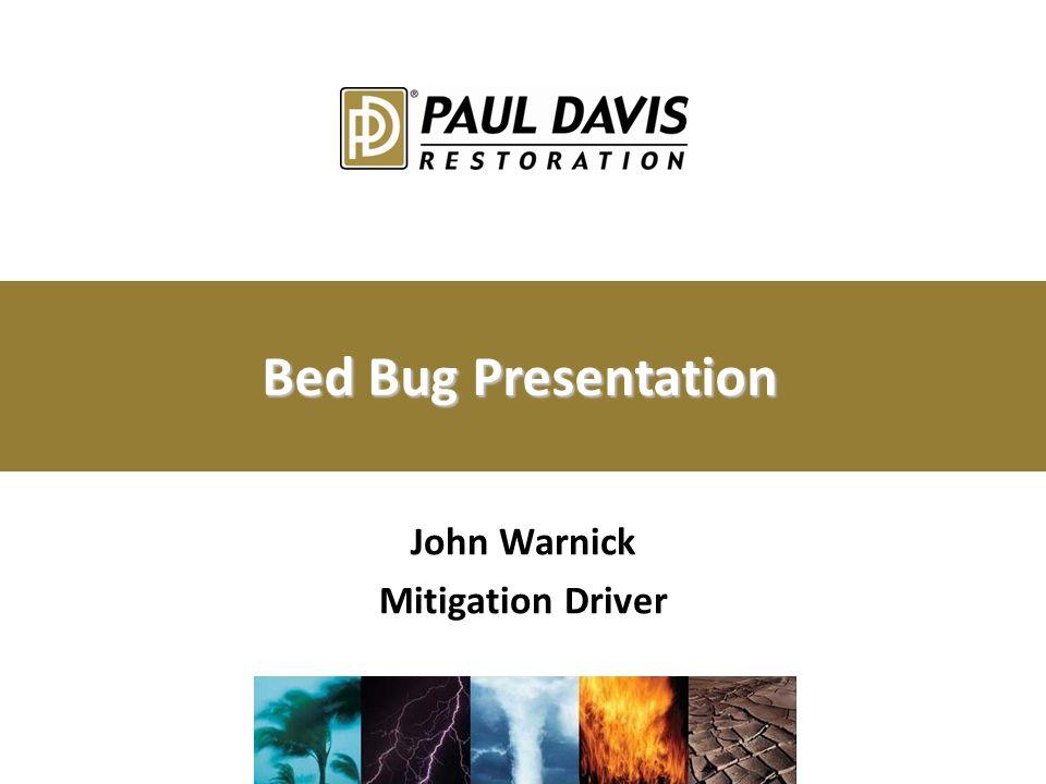Bed Bug Presentation John Warnick Mitigation Driver