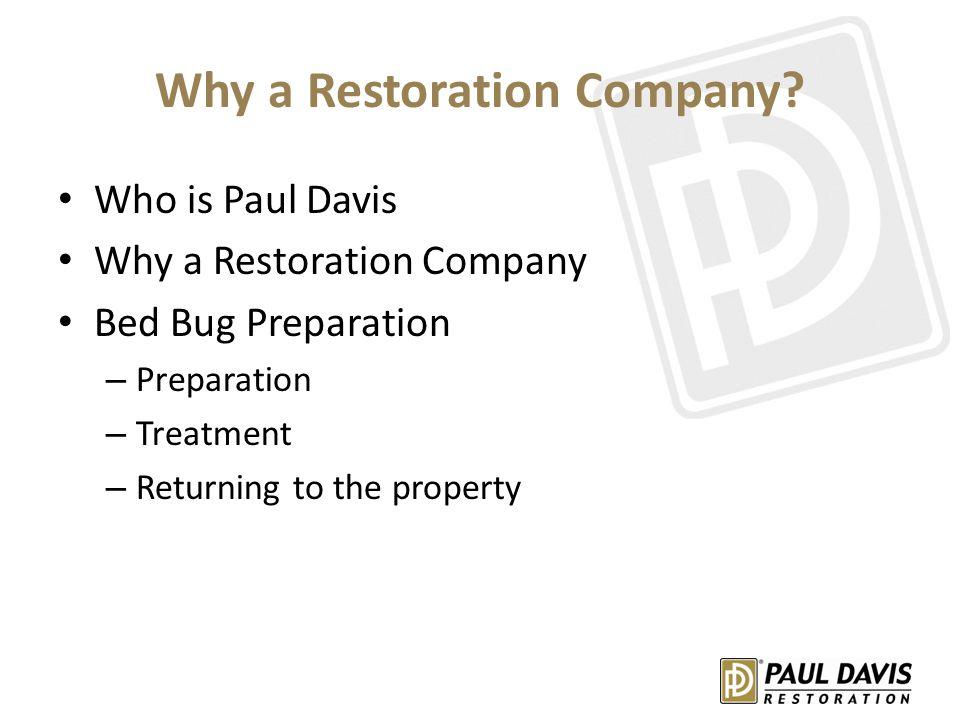 Why a Restoration Company.