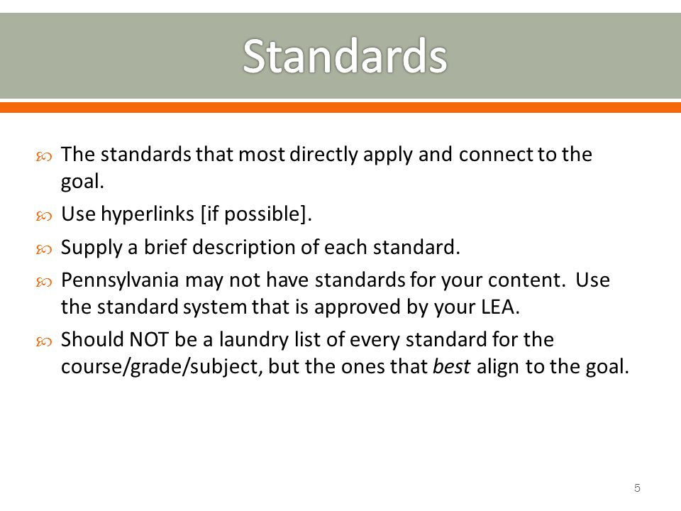  The standards that most directly apply and connect to the goal.