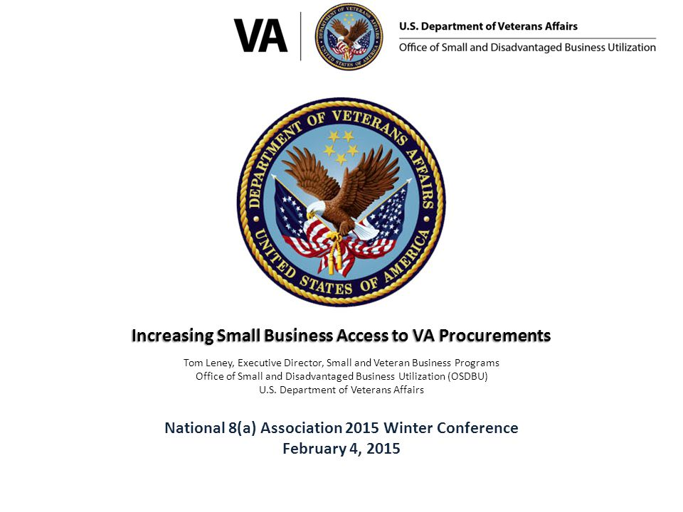 Increased Opportunity Through Access VA Small Business Goal Achievement Where Are VA Buyers Located.