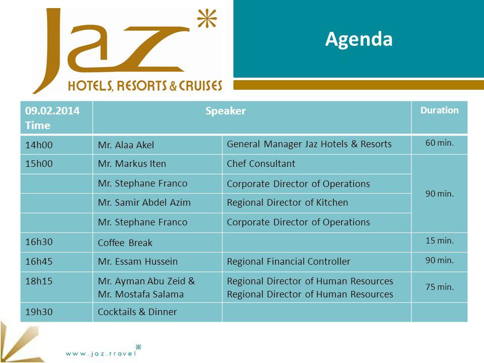 Agenda 09.02.2014 Time Speaker Duration 14h00Mr.