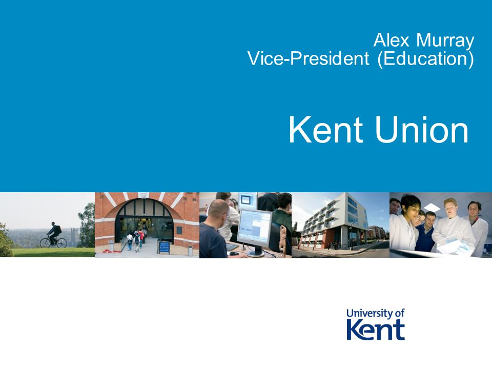 Kent Union Alex Murray Vice-President (Education)
