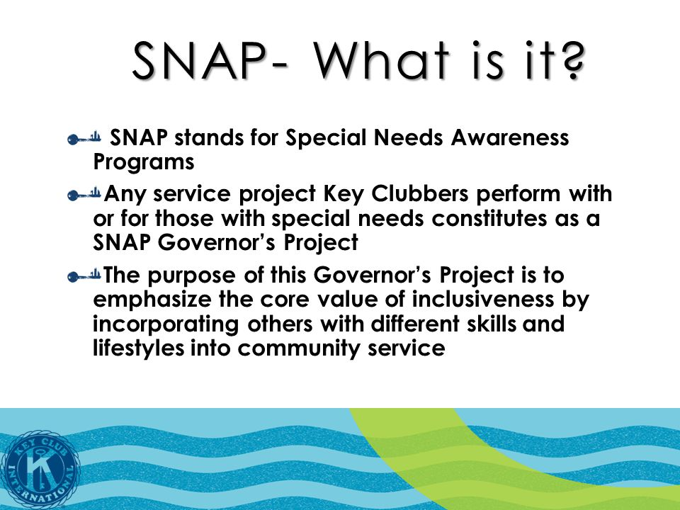 SNAP- What is it.