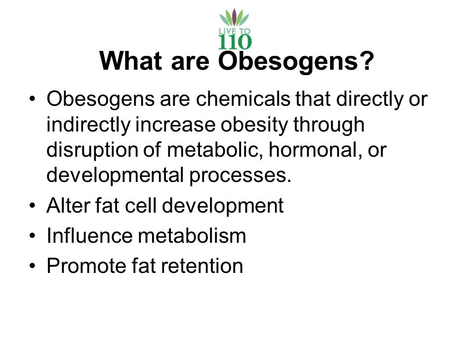 What are Obesogens.