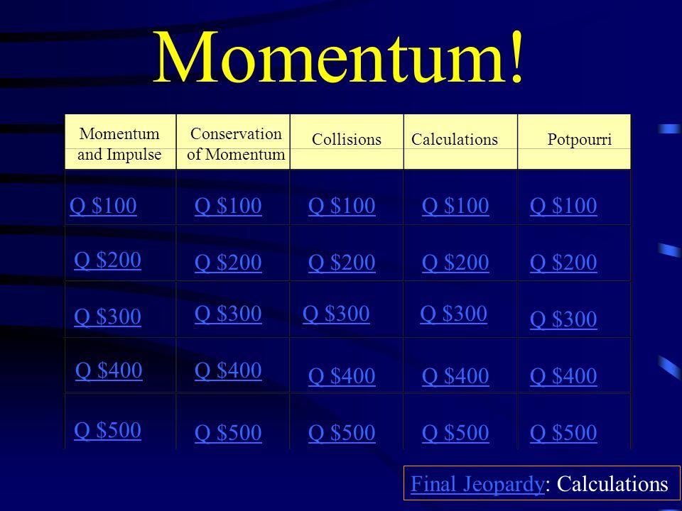 Momentum.