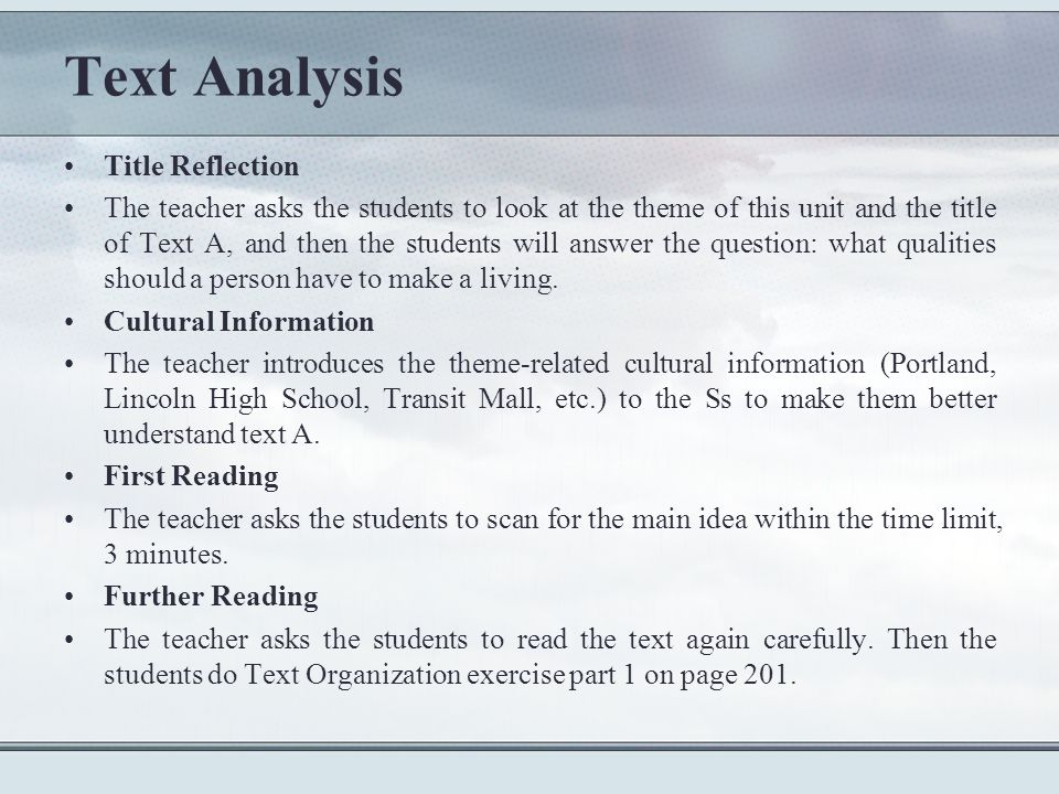 Text Analysis Title Reflection The teacher asks the students to look at the theme of this unit and the title of Text A, and then the students will answer the question: what qualities should a person have to make a living.