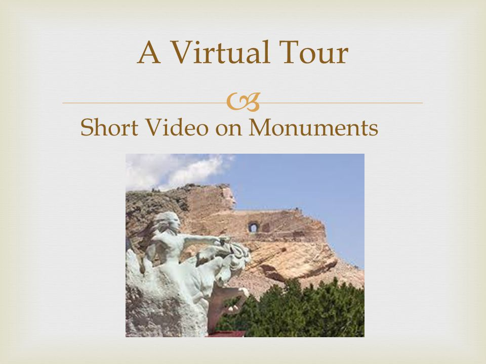  A Virtual Tour Short Video on Monuments