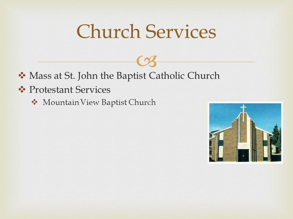  Church Services  Mass at St.