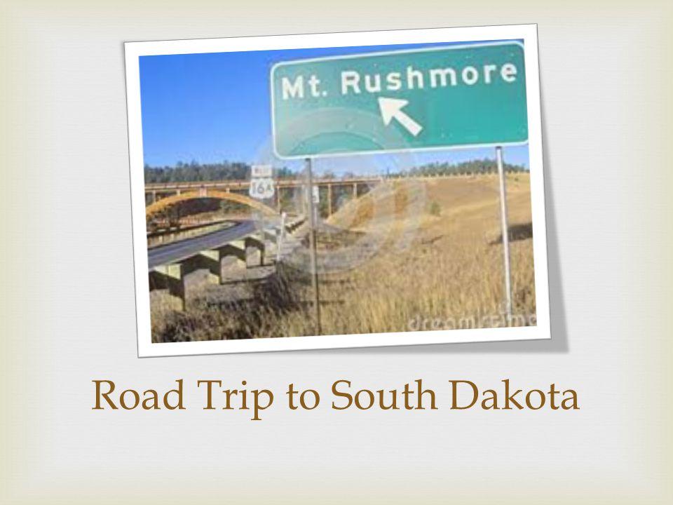 Road Trip to South Dakota