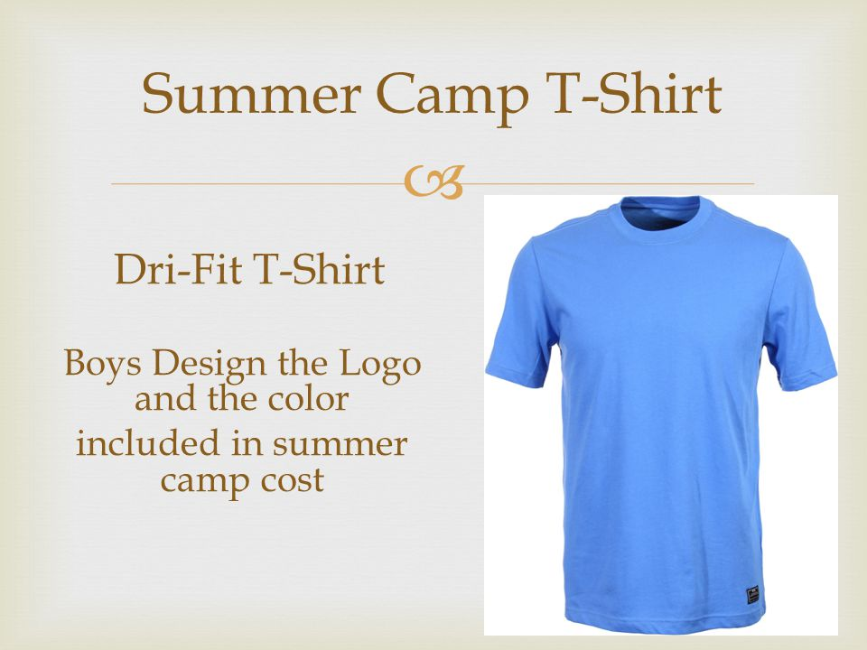  Summer Camp T-Shirt Boys Design the Logo and the color included in summer camp cost Dri-Fit T-Shirt