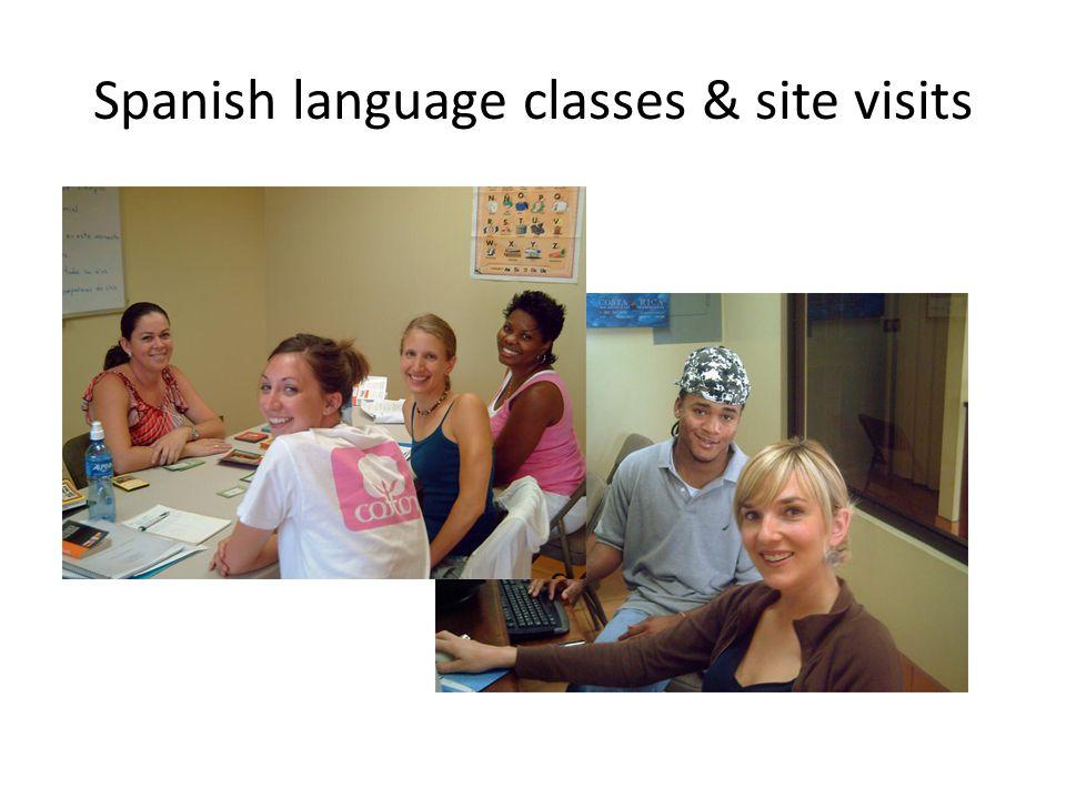 Spanish language classes & site visits