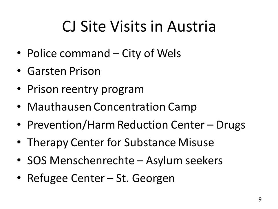 CJ Site Visits in Austria Police command – City of Wels Garsten Prison Prison reentry program Mauthausen Concentration Camp Prevention/Harm Reduction