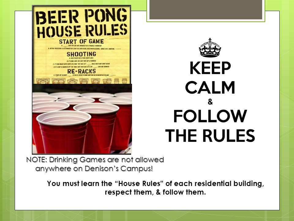 """You must learn the """"House Rules"""