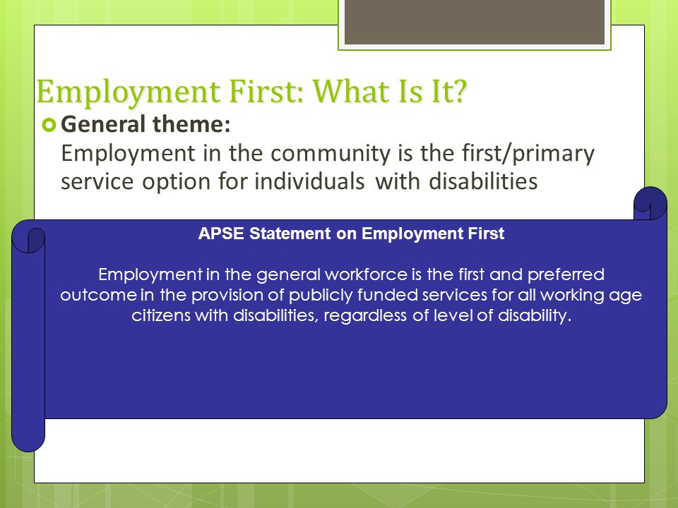 Employment First: What Is It.