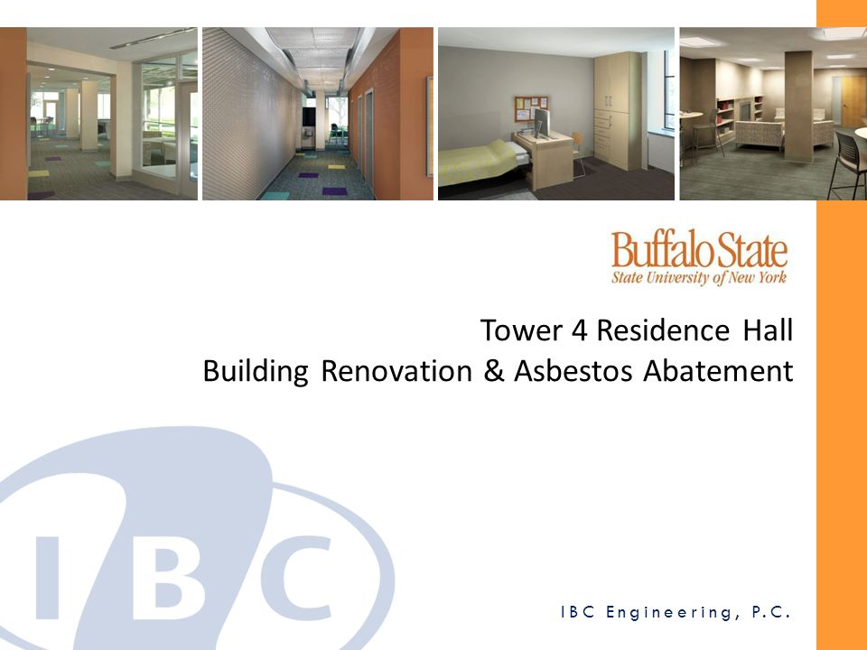 General Construction & Renovation Work 1.Hazardous Materials Abatement 2.Entrance, Main Lobby & Elevator Lobby Renovations 3.Laundry Room & Student Lounge Renovations 4.Updates to Student Suites & Bathrooms 5.Resident Director Apartment Updates 6.Door Hardware & Access Control Scope of Work