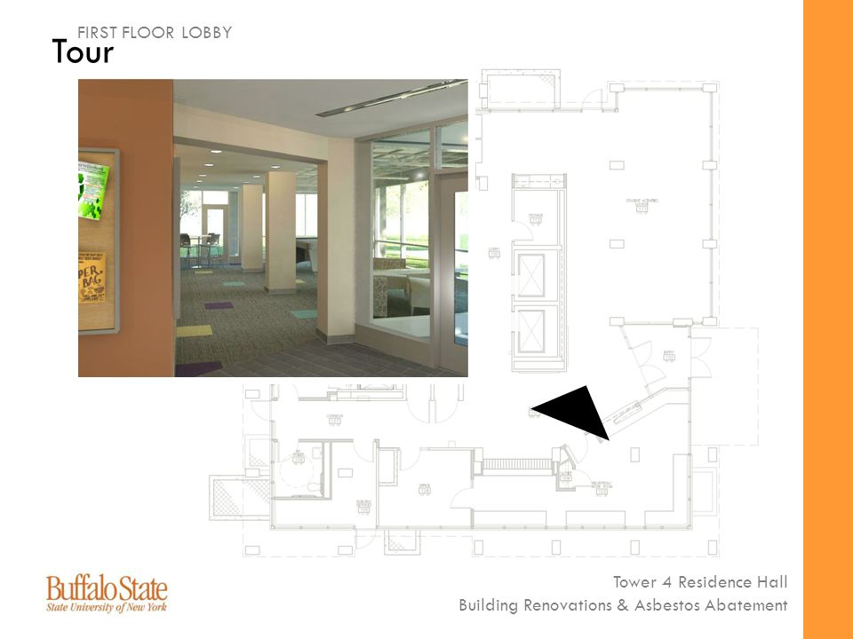 Tower 4 Residence Hall Building Renovations & Asbestos Abatement Tour FIRST FLOOR LOBBY