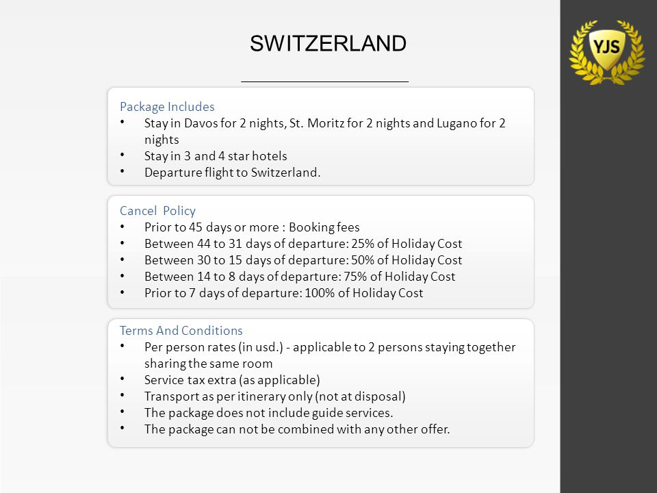 Package Includes Stay in Davos for 2 nights, St. Moritz for 2 nights and Lugano for 2 nights Stay in 3 and 4 star hotels Departure flight to Switzerla