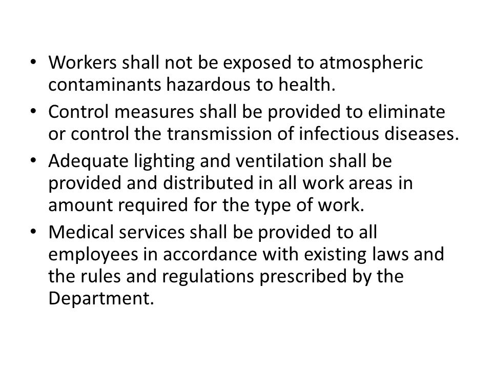 Workers shall not be exposed to atmospheric contaminants hazardous to health.