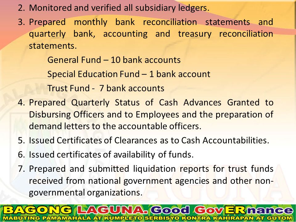 2.Monitored and verified all subsidiary ledgers.