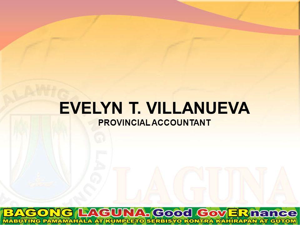 EVELYN T. VILLANUEVA PROVINCIAL ACCOUNTANT