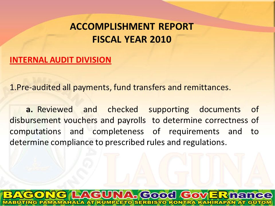 INTERNAL AUDIT DIVISION 1.Pre-audited all payments, fund transfers and remittances.