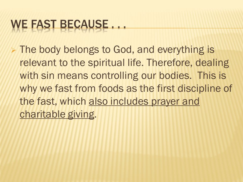  The body belongs to God, and everything is relevant to the spiritual life. Therefore, dealing with sin means controlling our bodies. This is why we