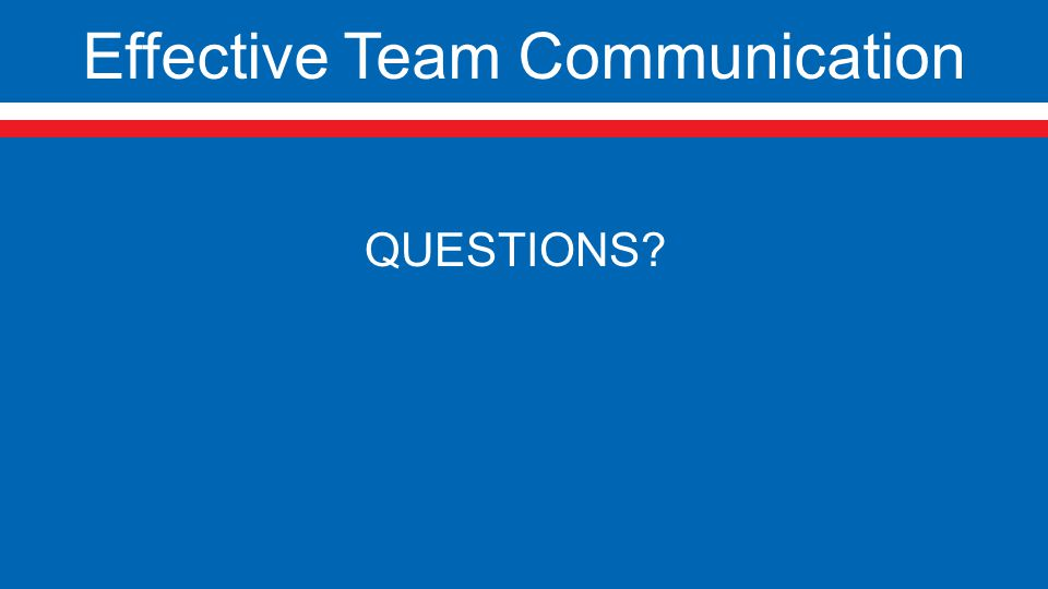 Effective Team Communication QUESTIONS