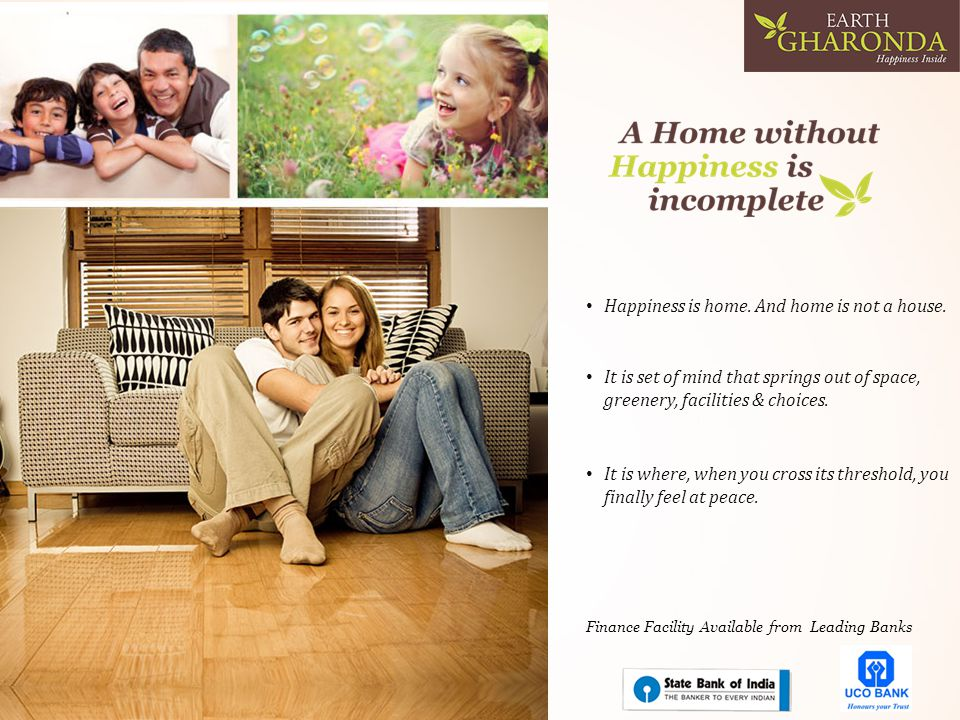 Finance Facility Available from Leading Banks Happiness is home.