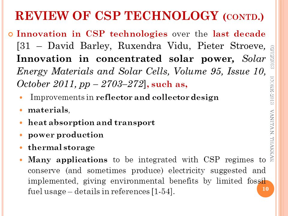 REVIEW OF CSP TECHNOLOGY ( CONTD.) Innovation in CSP technologies over the last decade [31 – David Barley, Ruxendra Vidu, Pieter Stroeve, Innovation i