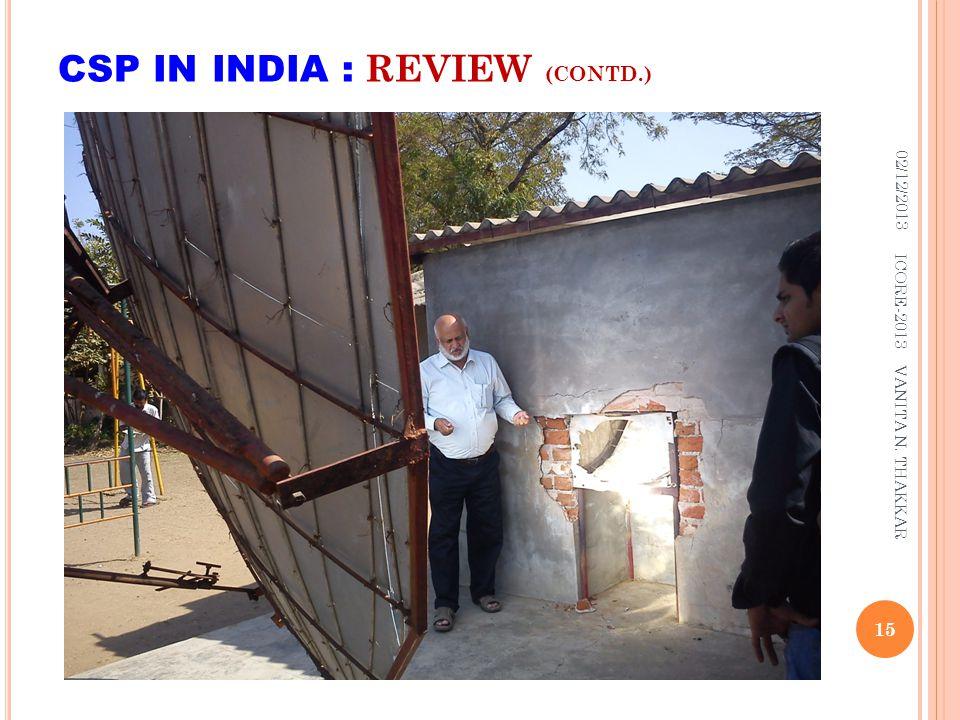 CSP IN INDIA : REVIEW (CONTD.) 02/12/2013 15 ICORE-2013 VANITA N. THAKKAR