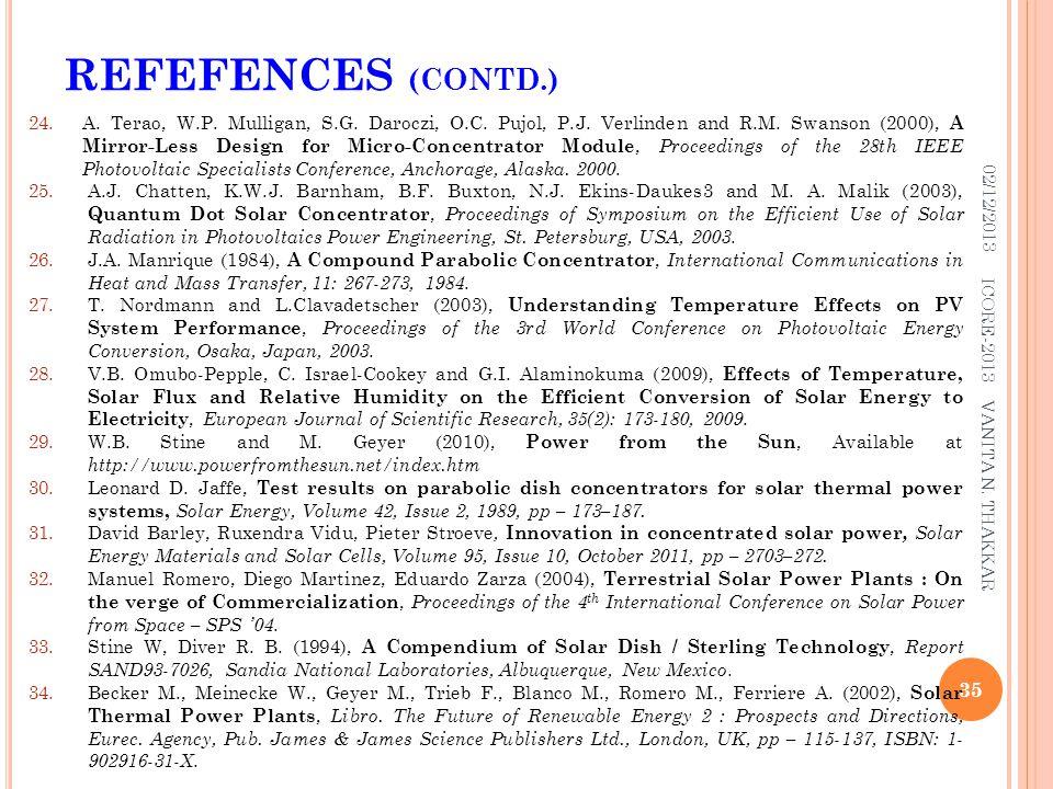 24.A. Terao, W.P. Mulligan, S.G. Daroczi, O.C. Pujol, P.J. Verlinden and R.M. Swanson (2000), A Mirror-Less Design for Micro-Concentrator Module, Proc